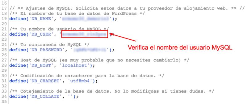 Verifica en wp-config.php el nombre del usuario MySQL