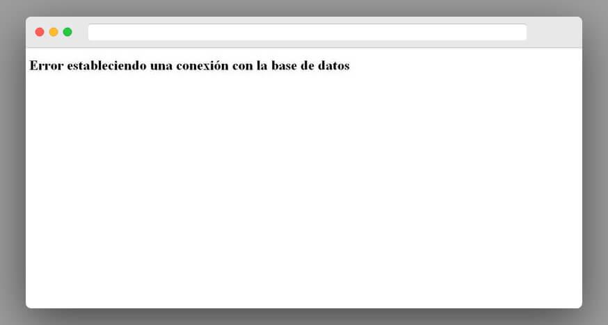 """Mensaje en pantalla """"Error estableciendo una conexión con la base de datos""""."""