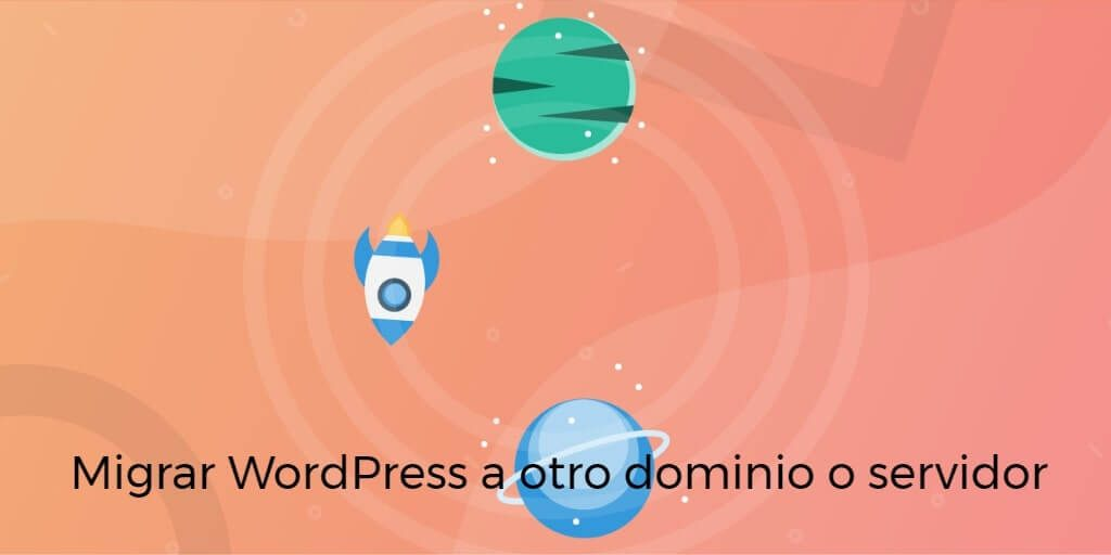 migrar wordpress de dominio